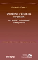 Disciplinas y prácticas corporales - Muñiz, Elsa (coord.)