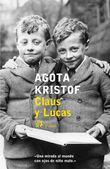 Claus y Lucas (incluye El gran cuaderno, La prueba y La tercera m