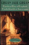 El profeta/El loco/El vagabundo/El jardín del profeta/Arena y esp