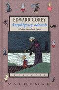 Amphigorey además. 17 obras ilustradas de Gorey