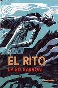 El rito de Laird Barron - Barron, Laird