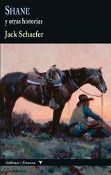Shane, y otras historias - Schaefer, Jack