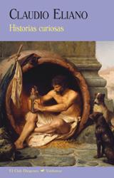 Historias curiosas - Eliano, Claudio