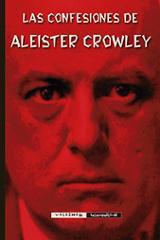Las confesiones - Crowley, Aleister