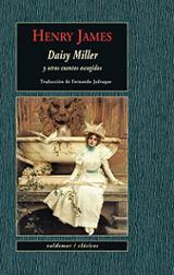 Daisy Miller y otros cuentos escogidos