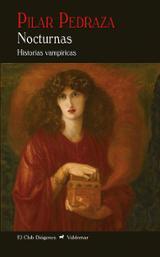 Nocturnas. Historias vampíricas - Pedraza, Pilar