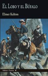 El Lobo y el Búfalo - Kelton, Elmer