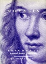 Fragments - Novalis (Seud. de Friedrich Von Hardenberg)