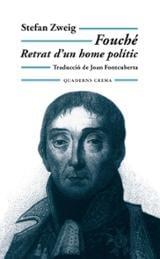 Fouche: Retrat d´un home polític