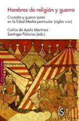 Hombres de religión y guerra - Gilsanz Román, José Luis