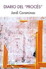 """Diario del """"procés"""" - Corominas, Jordi"""