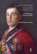 La guerra del inglés en España (1808-1814) -