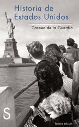 Historia de Estados Unidos - de la Guardia, Carmen