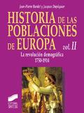 Historia de las poblaciones de Europa T.2. La Revolución demográf