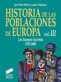 Historia de las poblaciones de Europa T.3. Los tiempos inciertos