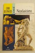 Cómo reconocer el arte del Neoclasicismo