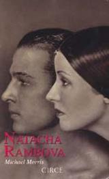 Natacha Rambova: Madame  Valentino,  las muchas vidas - Morris, Michael