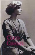 Coco Chanel: historia de una mujer - Madsen, Axel