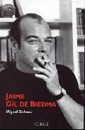 Jaime Gil de Biedma - Dalmau, Miguel