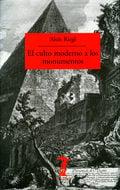 El culto moderno a los monumentos - Riegl, Alois