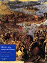 Historia de la conquista de México - Prescott, William H.