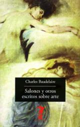 Salones y otros escritos sobre arte - Baudelaire, Charles