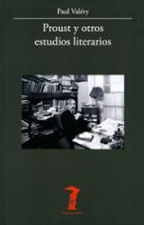 Proust y otros estudios literarios - Valéry, Paul