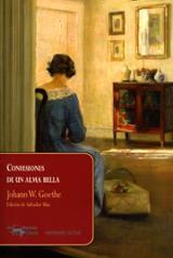 Confesiones de un alma bella - Goethe, Johann W.