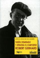 Pasión, desarraigo y literatura: el compositor Robert Gerhard - Sánchez, Leticia