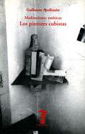 Meditaciones Esteticas. Los Pintores Cubistas - Apollinaire, Guillaume