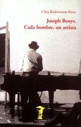Joseph Beuys: cada hombre, un artista - Bodenmann-Ritter, Clara