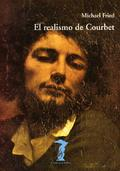 El realismo de Courbet - Fried, Michael