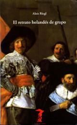 El retrato holandés de grupo - Riegl, Alois