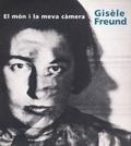 Gisèle Freund. El món i la meva càmera
