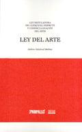 El arte en cuestión / Ley del arte
