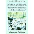 Química ambiental. El impacto ambiental de los residuos