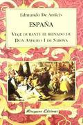 España. Viaje durante el reinado de Don Amadeo de Saboya