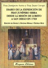 Diario de la expedición de Fray Junípero Serra desde la misión de