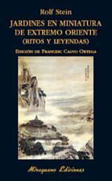 Jardines en miniatura de Extremo Oriente (ritos y leyendas) - Stein, Rolf A.