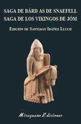 Saga de Bárd as de Snaefell. Saga de los vikingos de Jóm