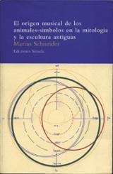 El origen musical de los animales-símbolos en la mitología y la e - Schneider, Marius