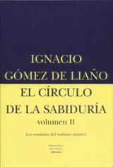 El círculo de la sabiduría. Volúmen II. Los mandalas del budismo