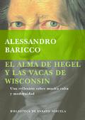 El alma de Hegel y las vacas de Wisconsin