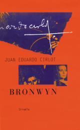 Bronwyn - Cirlot, Juan Eduardo