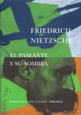 El paseante y su sombra - Nietzsche, Friedrich
