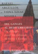 Del Ganges al Mediterráneo. Un diálogo entre las culturas de Indi