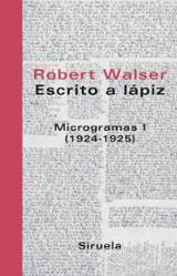 Escrito a lápiz. Microgramas I (1924-1925)