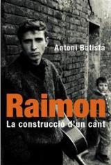Raimon, la construcció d´un cant