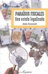 Paraísos fiscales. Una estafa legalizada