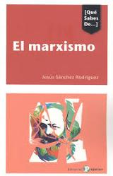 El marxismo - Sánchez Rodríguez, Jesús